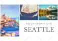 Get to Know a City: Seattle